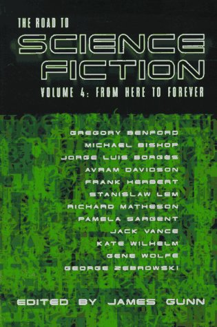 The Road to Science Fiction: From Here to Forever v. 4