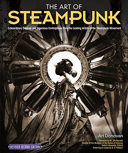 The Art of Steampunk, Revised Second Edition