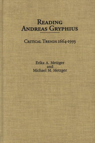 Reading Andreas Gryphius