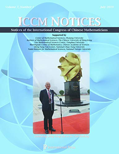 Notices of the International Congress of Chinese Mathematicians, Volume 7, Number 1 (July 2019)