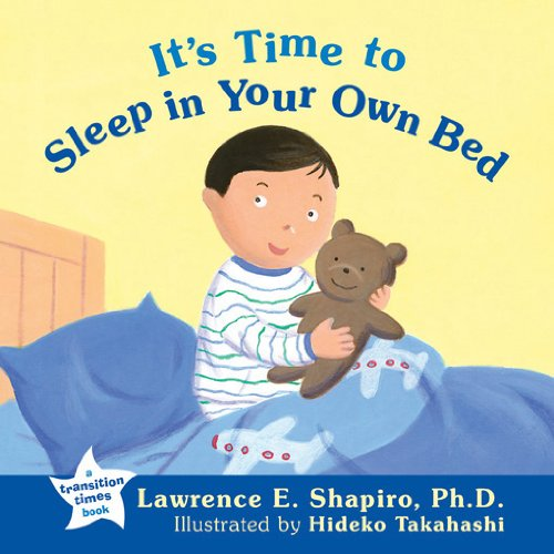 It's Time to Sleep in Your Own Bed