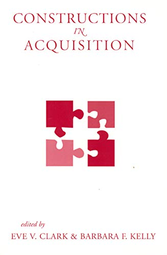 Constructions in Acquisition