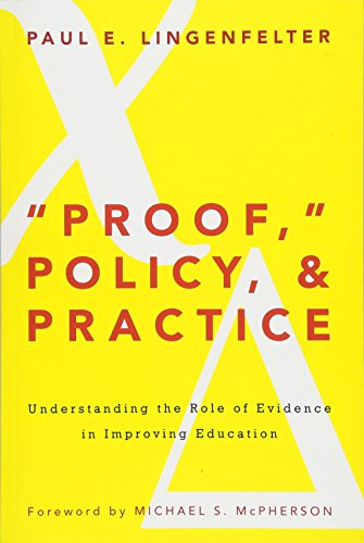 "Proof,"" Policy, & Practice"