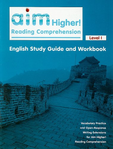 Aim Higher! Reading Comprehension, Level I English Study Guide and Workbook