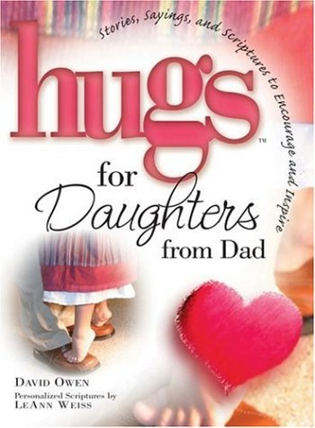 Hugs for Daughters from Dad