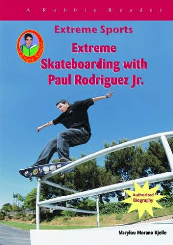 Extreme Skateboarding with Paul Rodriquez JR.