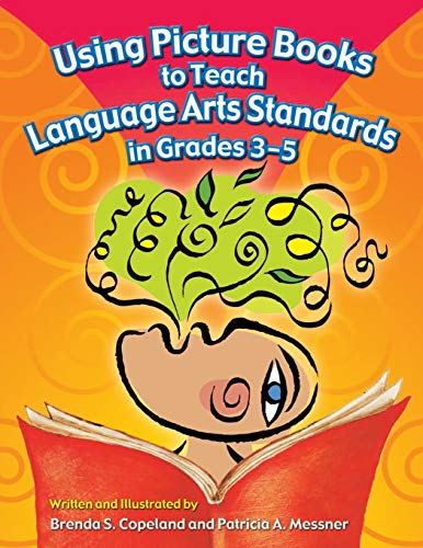 Using Picture Books to Teach Language Arts Standards in Grades 3-5