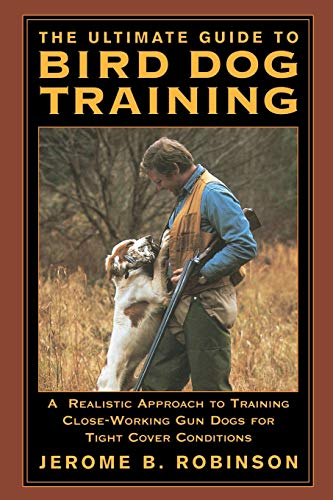 Ultimate Guide to Bird Dog Training