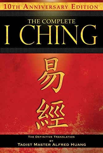 The Complete I Ching - 10th Anniversary Edition