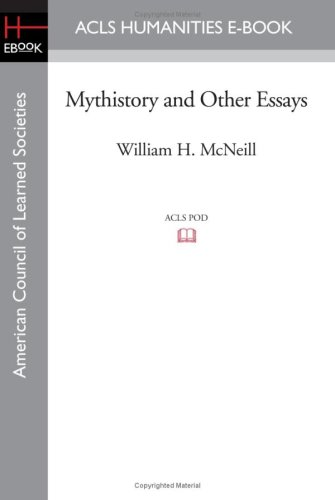 Mythistory and Other Essays