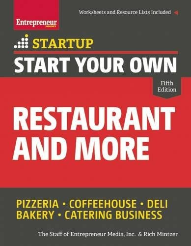 Start Your Own Restaurant and More