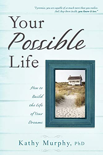Your Possible Life