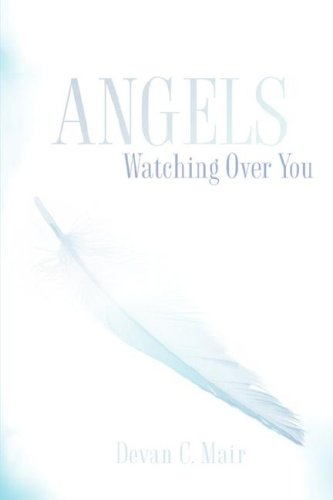 Angels Watching Over You