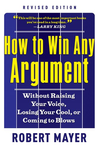 How to Win Any Argumant