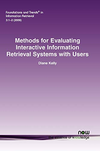 Methods for Evaluating Interactive Information Retrieval Systems with Users