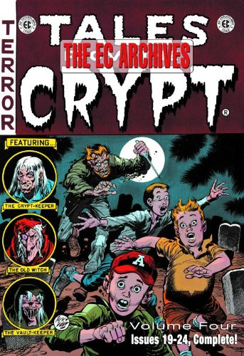 The EC Archives: Tales from the Crypt v. 4