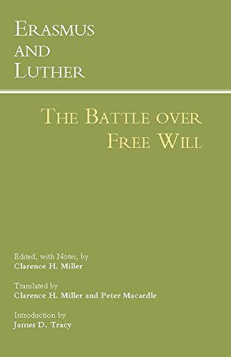 Erasmus and Luther: The Battle over Free Will