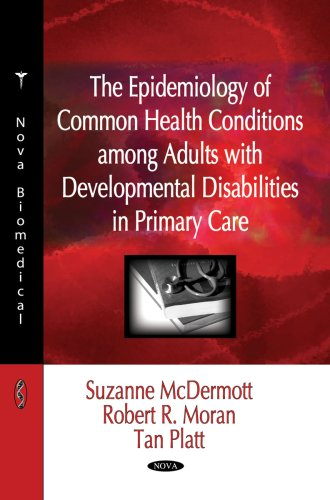 Epidemiology of Common Health Conditions Among Adults with Developmental Disabilities in Primary Care