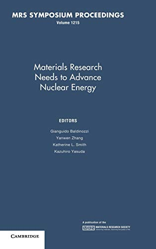 Materials Research Needs to Advance Nuclear Energy: Volume 1215