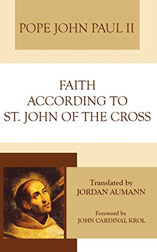 Faith According to St. John of the Cross