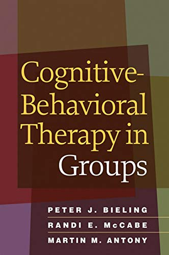 Cognitive-Behavioral Therapy in Groups