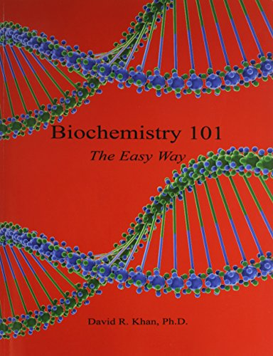Biochemistry 101 - The Easy Way