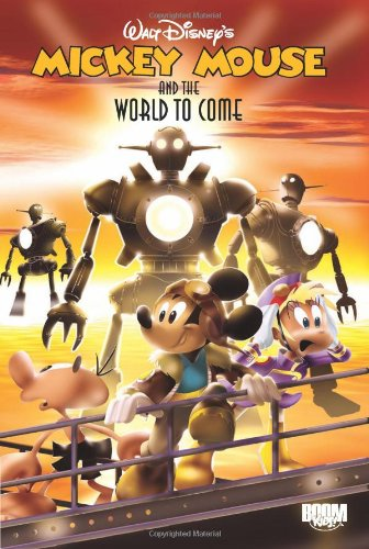Mickey Mouse & the World to Come