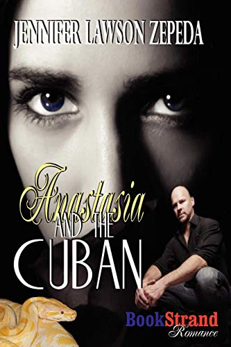 Anastasia and the Cuban (Bookstrand Publishing Romance)