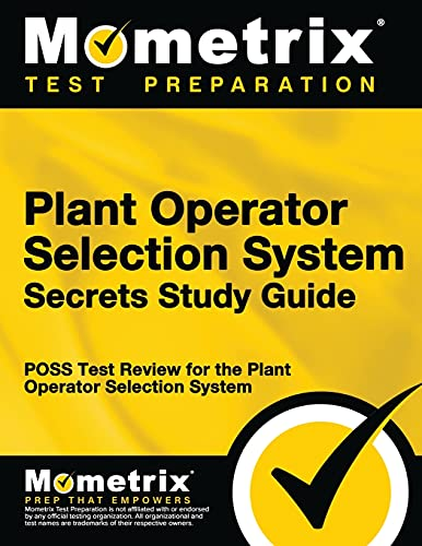 Plant Operator Selection System Secrets Study Guide