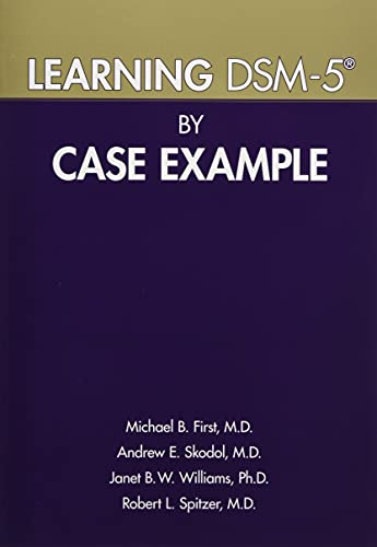 Learning DSM-5 (R) by Case Example