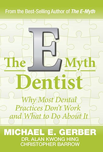 The E-Myth Dentist