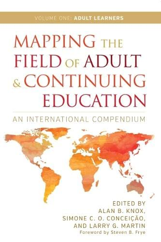 Mapping the Field of Adult and Continuing Education, Volume 1: Adult Learners