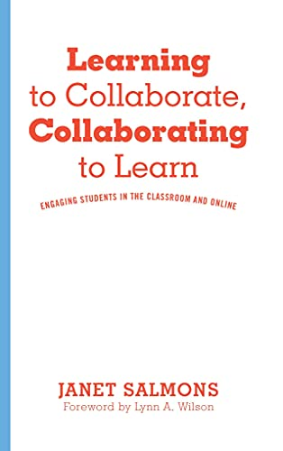 Learning to Collaborate, Collaborating to Learn