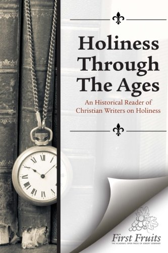 Holiness Through the Ages