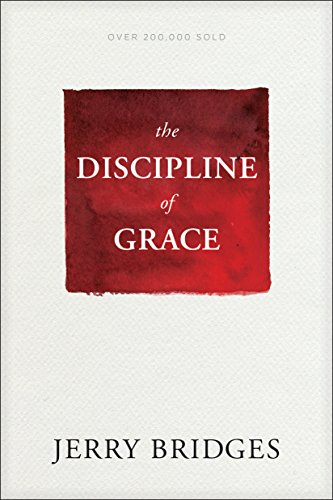 Discipline of Grace, The