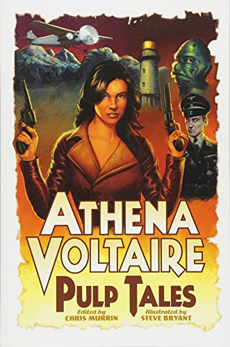 Athena Voltaire Pulp Tales Volume 1