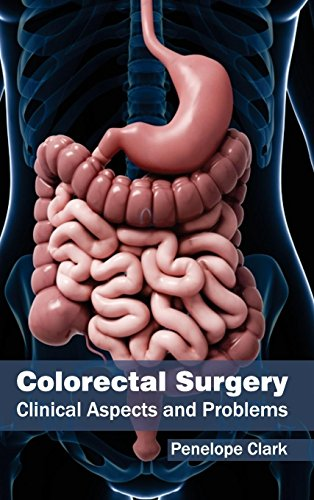 Colorectal Surgery: Clinical Aspects and Problems