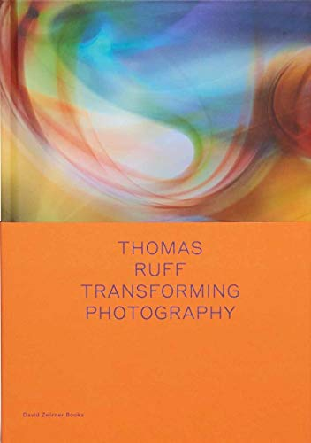 Thomas Ruff: Transforming Photography