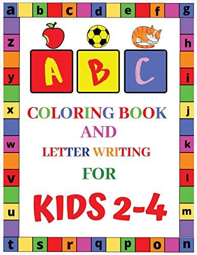 ABC Coloring Book and Letter Writing for Kids 2-4