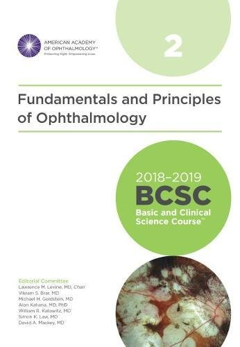 2018-2019 Basic and Clinical Science Course (BCSC), Section 2: Fundamentals and Principles of Ophthalmology