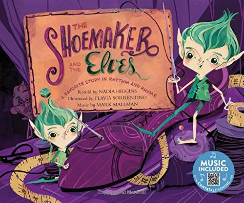 Shoemaker and the Elves: a Favorite Story in Rhythm and Rhyme (Fairy Tale Tunes)