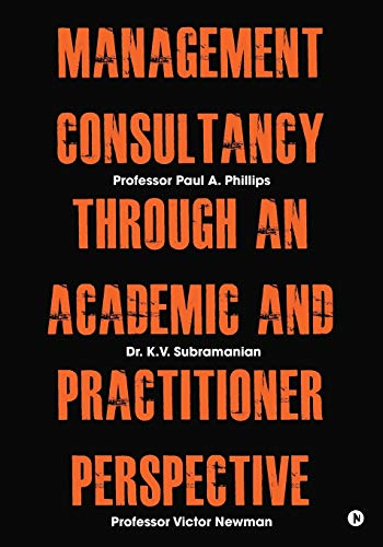 Management Consultancy Through an Academic and Practitioner Perspective