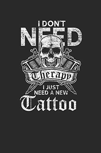 I Just Need A New Tattoo
