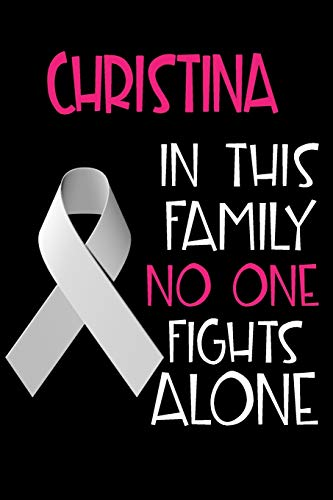 CHRISTINA In This Family No One Fights Alone
