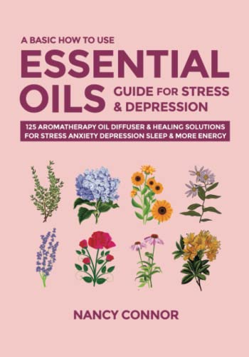 A Basic How to Use Essential Oils Guide for Stress & Depression