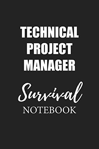 Technical Project Manager Survival Notebook