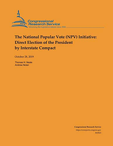 The National Popular Vote (NPV) Initiative