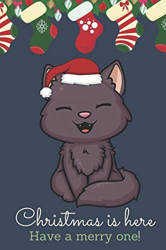 Christmas Is Here Have A Merry One