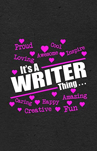 Proud Cool Loving Awesome Inspire It's a Writer Thing A5 Lined Notebook