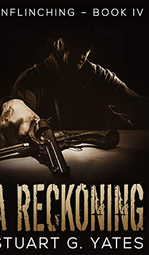 A Reckoning (Unflinching Book 4)